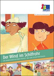 Der Wind im Schilfrohr - Ein Unterrichtsmedium auf DVD