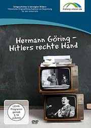 Hermann Göring - Hitlers rechte Hand - Ein Unterrichtsmedium auf DVD