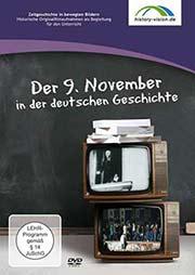 Der 9. November in der deutschen Geschichte - Ein Unterrichtsmedium auf DVD