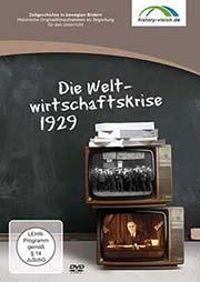 Die Weltwirtschaftskrise 1929 - Ein Unterrichtsmedium auf DVD