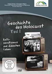 Die Geschichte des Holocaust Teil 1 - Ein Unterrichtsmedium auf DVD