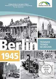 Berlin 1945 - Ein Unterrichtsmedium auf DVD