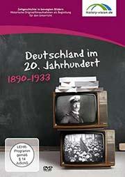 Deutschland im 20. Jahrhundert: 1890 - 1933 - Ein Unterrichtsmedium auf DVD