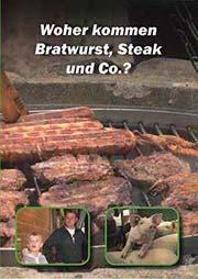 Woher kommen Bratwurst, Steak und Co.? - Ein Unterrichtsmedium auf DVD