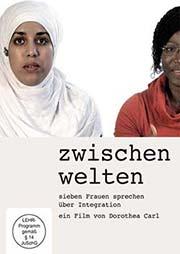 Zwischen Welten - Ein Unterrichtsmedium auf DVD