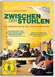 Zwischen den St�hlen - Ein Unterrichtsmedium auf DVD
