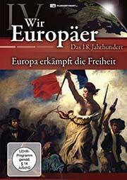 Wir Europäer - Das 18. Jahrhundert - Ein Unterrichtsmedium auf DVD