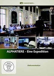 Alphatiere - Eine Expedition - Ein Unterrichtsmedium auf DVD
