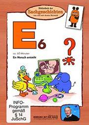E6 - Bibliothek der Sachgeschichten - Ein Unterrichtsmedium auf DVD