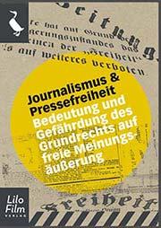 Journalismus und Pressefreiheit - Ein Unterrichtsmedium auf DVD