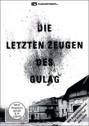 Die letzten Zeugen des Gulag - Ein Unterrichtsmedium auf DVD