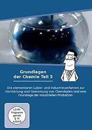 Grundlagen der Chemie - Teil 5 - Ein Unterrichtsmedium auf DVD