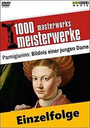 Parmigianino (Francesco Mazzola) (italienisch; Manierismus) - Ein Unterrichtsmedium auf DVD