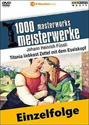 Johann Heinrich Füssli (schweizerisch-englisch, Romantik, Klassizismus) - Ein Unterrichtsmedium auf DVD