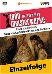 Franz von Lenbach (deutsch; Realismus) - Ein Unterrichtsmedium auf DVD