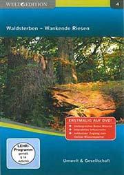 Waldsterben - Wankende Riesen - Ein Unterrichtsmedium auf DVD