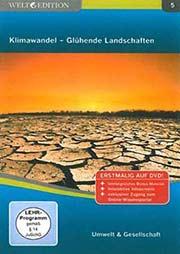 Klimawandel - Gl�hende Landschaften - Ein Unterrichtsmedium auf DVD