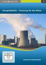 Energiedebatte - Kreuzzug für das Klima - Ein Unterrichtsmedium auf DVD