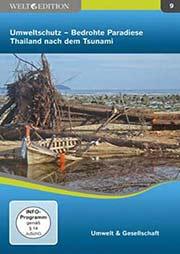 Umweltschutz - Bedrohte Paradiese: Thailand nach dem Tsunami - Ein Unterrichtsmedium auf DVD