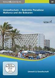 Umweltschutz - Bedrohte Paradiese: Mallorca und die Balearen - Ein Unterrichtsmedium auf DVD
