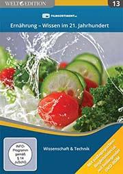 Ernährung - Wissen im 21. Jahrhundert - Ein Unterrichtsmedium auf DVD