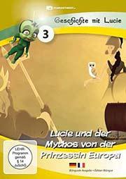 Lucie und der Mythos von der Prinzessin Europa - Ein Unterrichtsmedium auf DVD