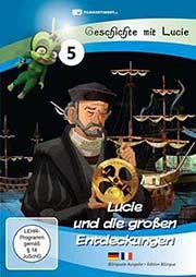 Lucie und die großen Entdeckungen - Ein Unterrichtsmedium auf DVD