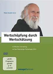 Anselm Grün: Wertschöpfung durch Wertschätzung - Ein Unterrichtsmedium auf DVD