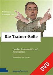 Friedemann Schulz von Thun: Die Trainer-Rolle - Ein Unterrichtsmedium auf DVD