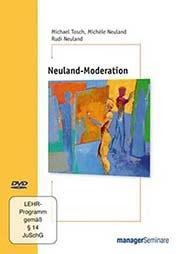 Neuland-Moderation - Ein Unterrichtsmedium auf DVD