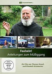 Faulsein! - Anleitungen zum M��iggang - Ein Unterrichtsmedium auf DVD