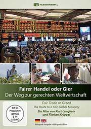 Fairer Handel oder Gier - Der Weg zur gerechten Weltwirtschaft - Ein Unterrichtsmedium auf DVD