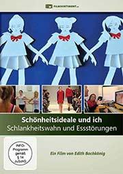 Sch�nheitsideale und ich - Ein Unterrichtsmedium auf DVD