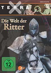 Terra X - Die Welt der Ritter - Ein Unterrichtsmedium auf DVD