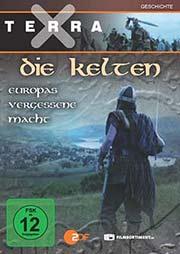 Terra X - Die Kelten - Teil 1: Europas vergessene Macht - Ein Unterrichtsmedium auf DVD
