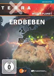 Terra X - Wilder Planet - Teil 2: Erdbeben - Ein Unterrichtsmedium auf DVD