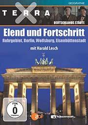 Terra X - Deutschlands St�dte - Teil 3: Elend und Fortschritt - Ein Unterrichtsmedium auf DVD