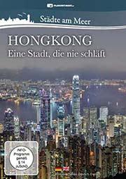 Hongkong - Eine Stadt, die nie schläft - Ein Unterrichtsmedium auf DVD
