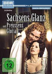 Sachsens Glanz und Preußens Gloria [3 DVDs] - Ein Unterrichtsmedium auf DVD