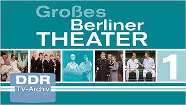 Großes Berliner Theater, Vol. 1 [Box mit 6 DVDs] - Ein Unterrichtsmedium auf DVD