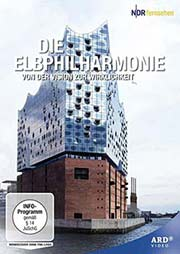 Die Elbphilharmonie - Von der Vision zur Wirklichkeit - Ein Unterrichtsmedium auf DVD