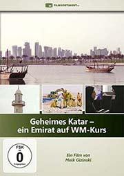 Geheimes Katar - Ein Emirat auf WM-Kurs - Ein Unterrichtsmedium auf DVD