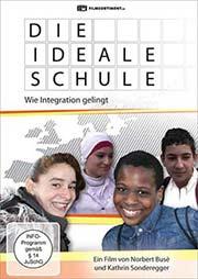 Die ideale Schule - Wie Integration gelingt - Ein Unterrichtsmedium auf DVD