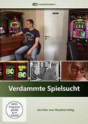 Verdammte Spielsucht - Ein Unterrichtsmedium auf DVD