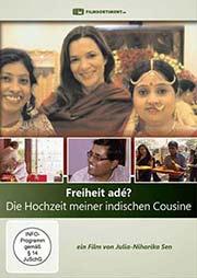 Freiheit adé? Die Hochzeit meiner indischen Cousine - Ein Unterrichtsmedium auf DVD