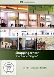 Shoppingcenter - Fluch oder Segen?