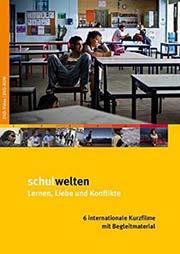 Schulwelten [6 Kurzfilme] - Ein Unterrichtsmedium auf DVD