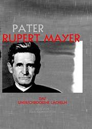 Pater Rupert Mayer - Ein Unterrichtsmedium auf DVD
