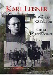 Karl Leisner - Christ aus Leidenschaft - Ein Unterrichtsmedium auf DVD