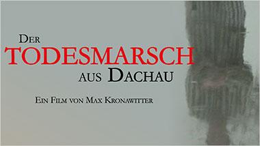 Der Todesmarsch aus Dachau - Ein Unterrichtsmedium auf DVD